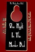 One Night In The Murder Bed