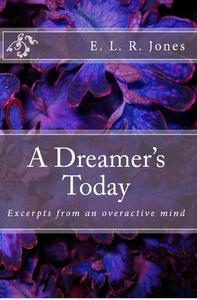 A Dreamer's Today
