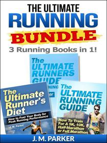 The Ultimate Running Bundle - Get 3 Running Books in 1!