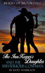 The InnKeeper's Daughter and the Mysterious Cowman