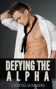 Defying The Alpha (Gay Werewolf Romance)