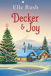 Decker and Joy