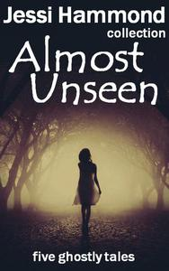 Almost Unseen