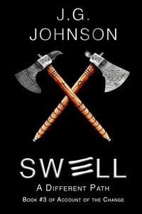 Swell: A Different Path
