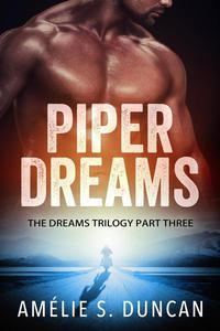 Piper Dreams Part Three