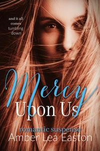 Mercy Upon Us