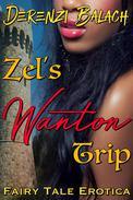 Zel's Wanton Trip (Virgin Erotica, Erotica Retelling Rapunzel)