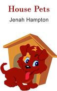 House Pets (Illustrated Children's Book Ages 2-5)