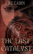 The Last Catalyst