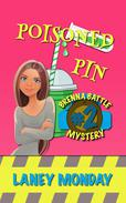 Poisoned Pin: A Cozy Mystery