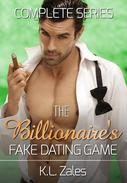 The Billionaire's Fake Dating Game Complete Series (Books 1-3)