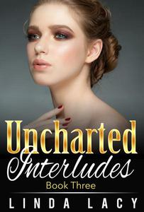 Lisa: Uncharted Interludes (Book Three)