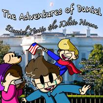 The Adventures of Daniel: Daniel Visits Washington D.C