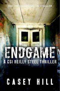 Endgame (CSI Reilly Steel #7)