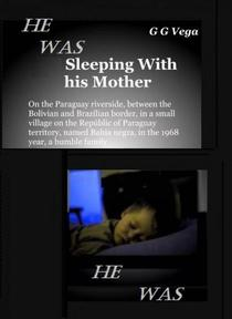 He was sleeping with his mother