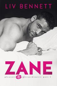 ZANE (Pleasure Extraordinaire: Part 1)