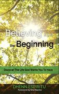 Believing is Just the Beginning