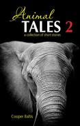 Animal Tales 2: A collection of stories for English Language Learners