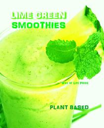 Lime Green Smoothies - Plant Based