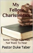 My Fellow Charismatics