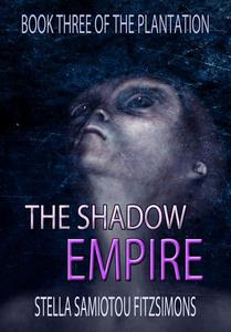 The Shadow Empire