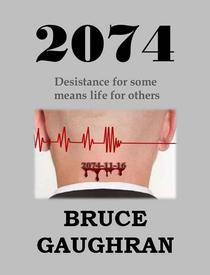 2074 - Desistance For Some Means Life For Others