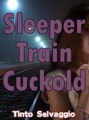 Sleeper Train Cuckold