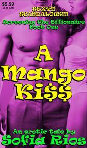 A Mango Kiss