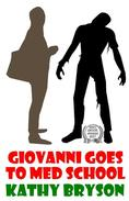 Giovanni Goes To Med School