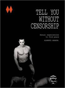 TELL YOU WITHOUT CENSORSHIP