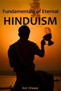 Fundamentals of Eternal Hinduism