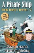 A Pirate Ship:Young Empire's Journey 2 (Children's Story book)
