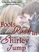 Fools Rush In - novella