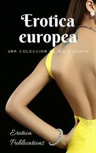 Erotica europea: una colección de buen gusto