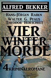 Vier Wintermorde - 4 Kriminalromane