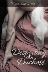 Despoiling the Duchess
