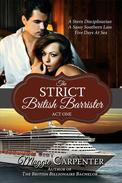The Strict British Barrister: Act One