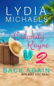 Calamity Rayne II: Back Again