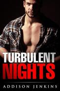Turbulent Nights