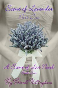 Scent of Lavender - Part One
