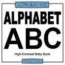 Baby' First Book: Alphabet: High-Contrast Black And White Baby Book