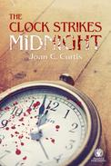 The Clock Strikes Midnight