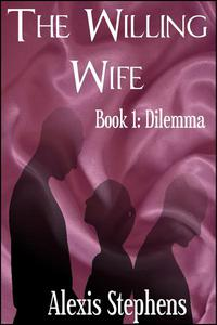 The Willing Wife Dilemma