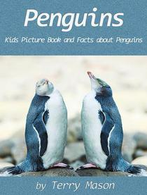 Penguins : Kids Picture Book and Facts about Penguins