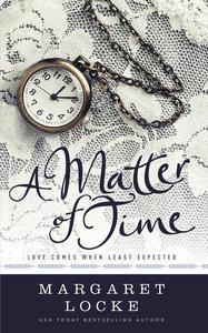 A Matter of Time - A Regency Time Travel Romance