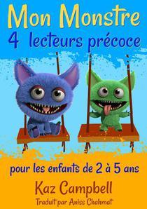 Mon Monstre 4 - lecteurs précoce - pour les enfants de 2 à 5 ans