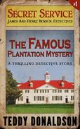 The Famous Plantation Mystery