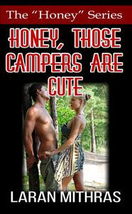 Honey, Those Campers Are Cute