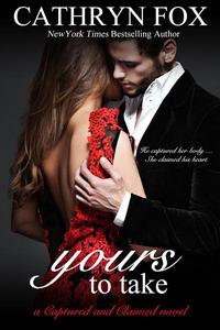 Yours To Take Part 1: Billionaire CEO Romance