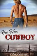 Yee Haw Cowboy